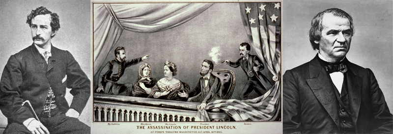 John Wilkes Booth - Assassination of Lincoln at the Ford Theatre - Andrew Johnson (CLICK FOR LARGER IMAGE)